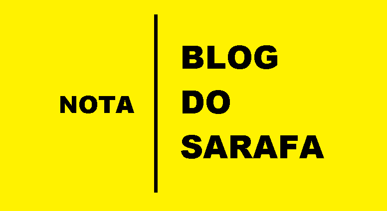 NOTA DO BLOG – Por Serafim Corrêa